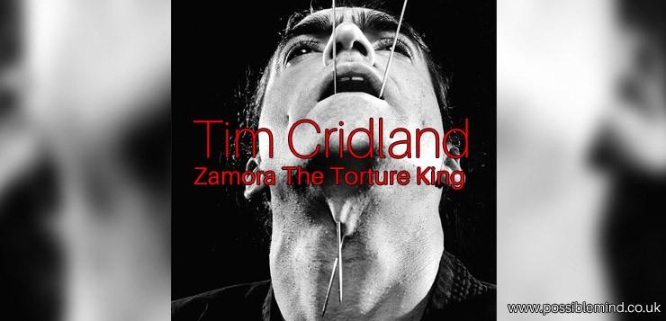 Tim Cridland - Zamora The Torture King