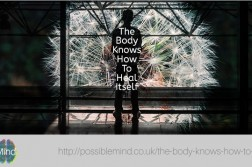 The-Body-Really-Knows-How-To-Heal-Itself