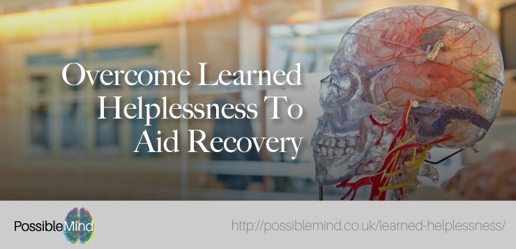 Overcome Learned Helplessness To Aid Recovery