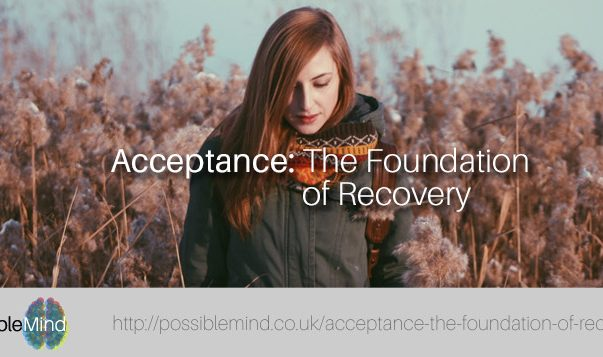 Acceptance: The foundation of recovery