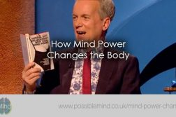 How Mind Power Changes the Body