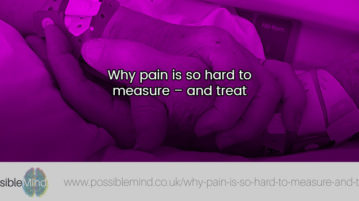 Why pain is so hard to measure - and treat