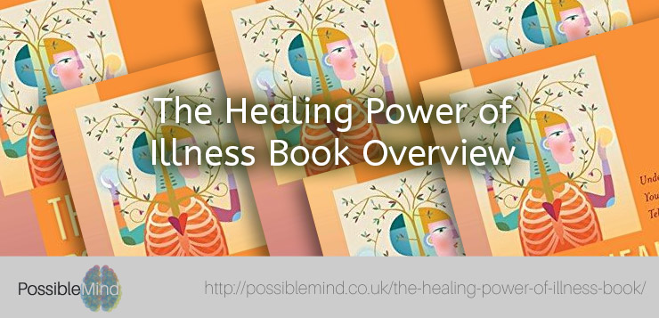 The Healing Power of Illness Book Overview