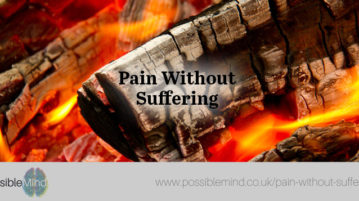 Pain Without Suffering
