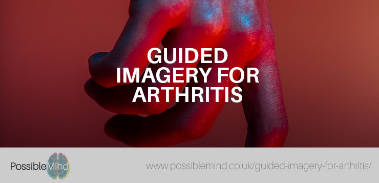 Guided Imagery for Arthritis