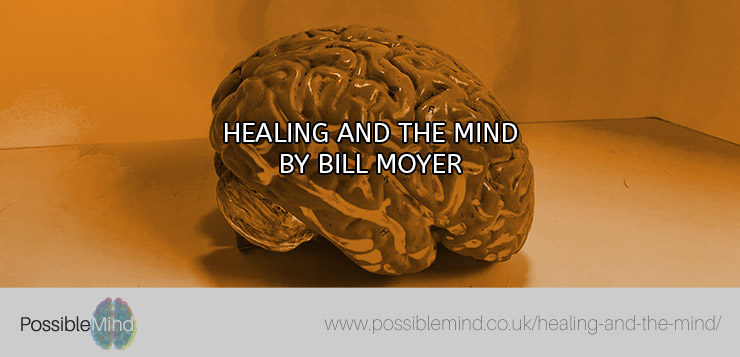 Healing and The Mind by Bill Moyer