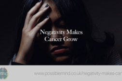 Negativity Makes Cancer Grow