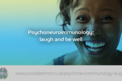 Psychoneuroimmunology: laugh and be well