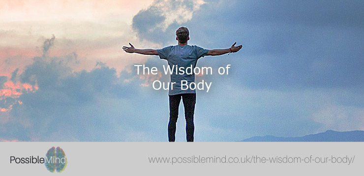 The Wisdom of Our Body