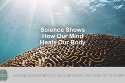 Science Shows How Our Mind Heals Our Body