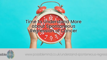 Time to Understand More about Spontaneous Regression of Cancer